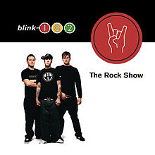 Blink-182_-_The_Rock_Show_cover