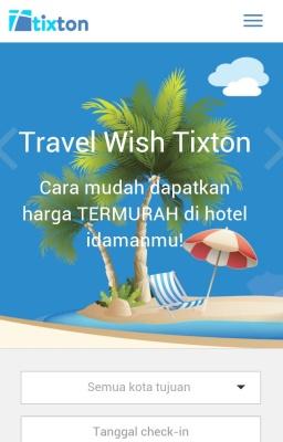 Travel Wish Tixton yang memberikan banyak kemudahan
