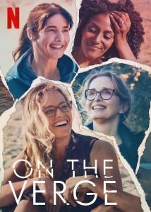 """Serial """"On The Verge"""", Tentang Krisis Empat Perempuan 40-50 Tahun"""